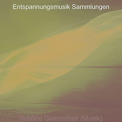 Schöne Gesundheit (Musik)