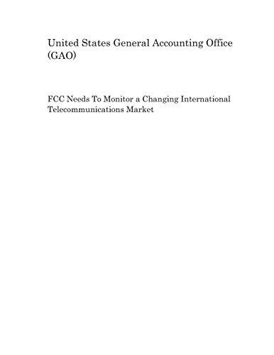 FCC Needs To Monitor a Changing International Telecommunications Market