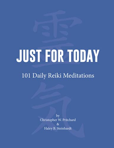 Just for Today: 101 Daily Reiki Meditations