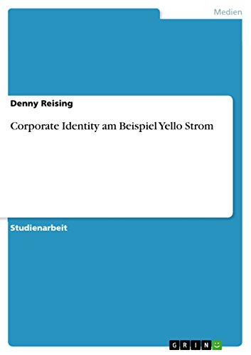 Corporate Identity am Beispiel Yello Strom