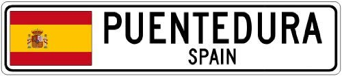 "YYone Puentedura, Spain - Spain Flag City Sign - 4""X18"" Metal Sign"
