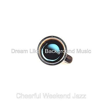 Dream Like - Background Music