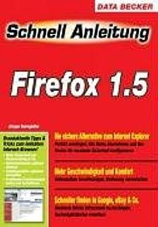 Schnellanleitung Firefox 1.5