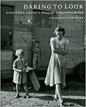 Daring to Look Publisher: University Of Chicago Press