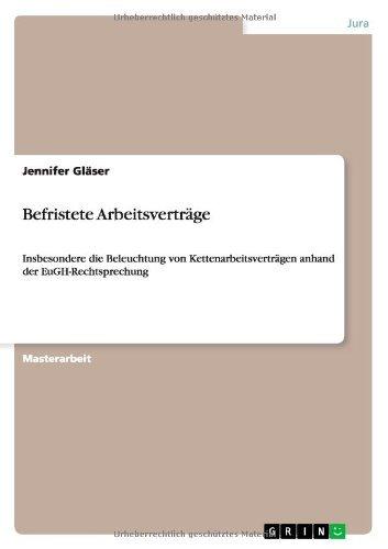 Befristete Arbeitsvertrge (German Edition) by Jennifer Glser(2013-09-26)