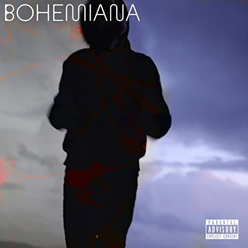Bohemiana [Explicit]