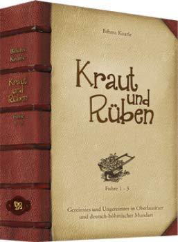 Kraut und Rüben - Fuhre 1-3: Gereimtes und Ungereimtes in Oberlausitzer und deutsch-böhmischer Mundart