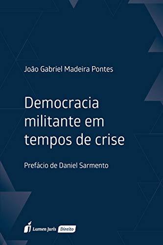 Democracia Militante Em Tempos De Crise - 2020