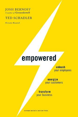 Image of Empowered: Unleash Your Employees, Energize Your Customers, and Transform Your Business