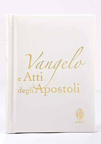 Vangelo e Atti degli Apostoli. Edizione pregiata in ecopelle bianco