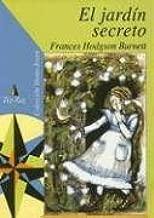 El Jardin Secreto (Coleccion Viento Joven): Amazon.es: Burnett, Frances, Schmidt, Alejandra: Libros