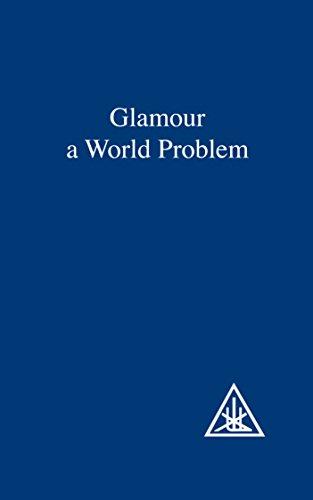 Glamour: A World Problem (English Edition)