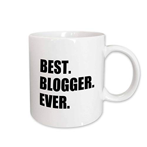 3dRose mug_179760_1 Best Blogger Ever Blogging Job Pride Blog Writer Hobby Career Gift Ceramic Mug, 11-Ounce