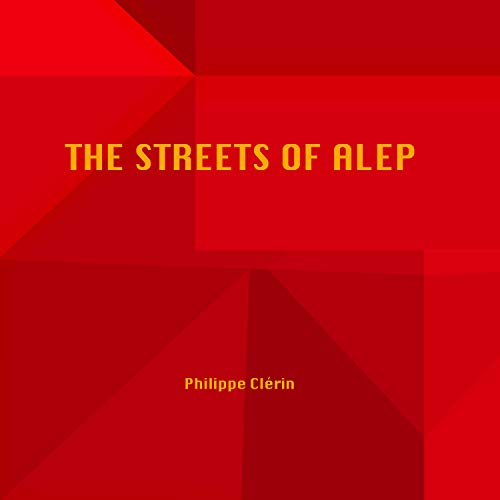 The Streets of Alep