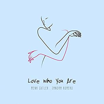 Love Who You Are (Acoustic Version)