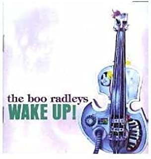 Wake Up by Boo Radleys