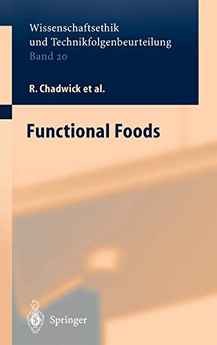 Functional Foods (Ethics of Science and Technology Assessment, 20, Band 20)