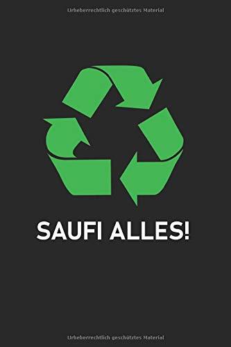 SAUFI ALLES!: Notizblock Mit Punktraster (Gepunktete Seiten) | 120 Seiten Weiss, Gepunktet/Dottet | Cover Matt | Maße 15,2 X 22,8 Cm (Bxh)