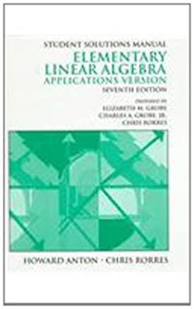 Elementary Linear Algebra Applications Version Student