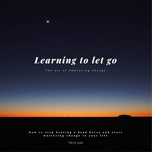 Learning to let go. The art of embracing change Titelbild