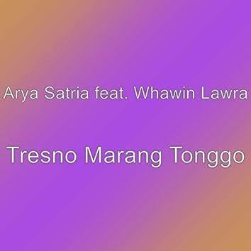 Tresno Marang Tonggo