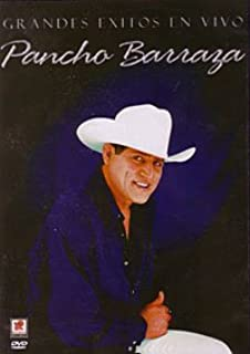Pancho Barranza : Grandes Exitos En Vivo