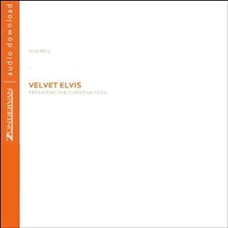 Velvet Elvis audiobook cover art
