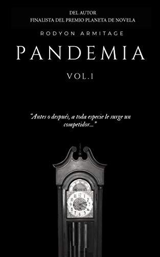 Pandemia: Vol. 1