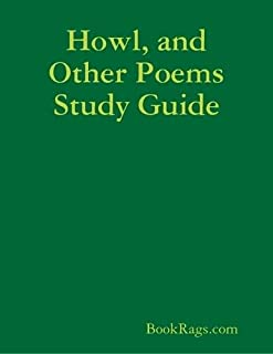 Howl, and Other Poems Study Guide