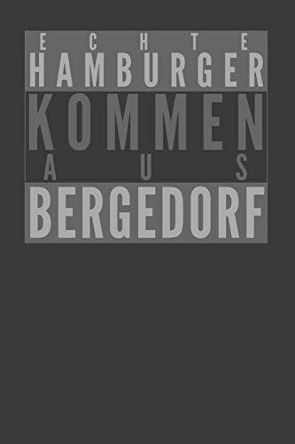 Echte Hamburger kommen aus Bergedorf: Dodgrid (gepunktet) I Agenda Journal I A5 gebunden I 120 Seiten I Softcover I matt I Geschenk I Geschenkidee