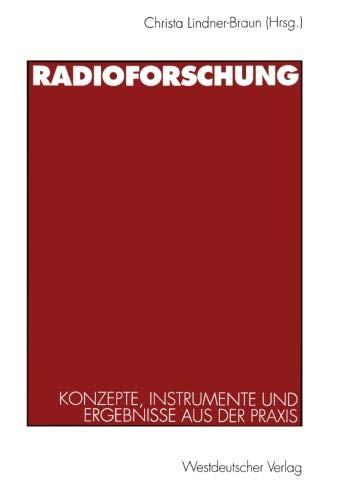 Radioforschung: Konzepte, Instrumente und Ergebnisse aus der Praxis (German Edition)