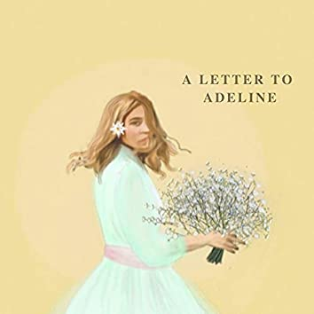 A Letter to Adeline