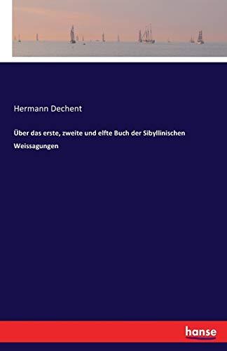 Über das erste, zweite und elfte Buch der Sibyllinischen Weissagungen