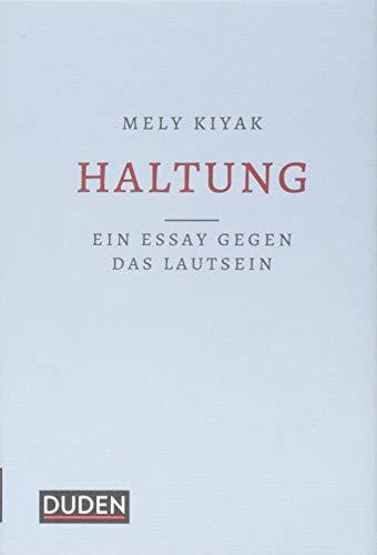 Buchseite und Rezensionen zu 'Haltung: Ein Essay gegen das Lautsein' von Mely Kiyak