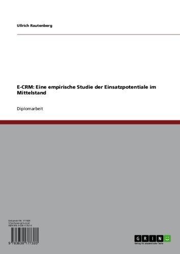 E-CRM: Eine empirische Studie der Einsatzpotentiale im Mittelstand