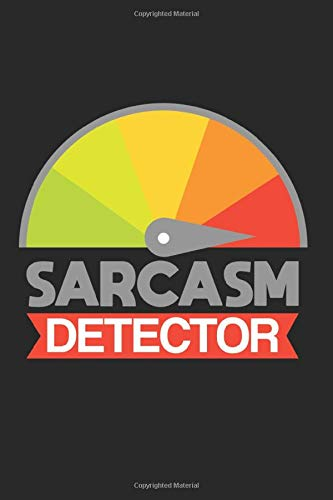 Diabetes Log Book: Sarcasm Detector Funny Quotes Dark Humor Gift 120 Pages, 59 Weeks, 6X9 Inches, Blood Sugar & Hypertension Journal