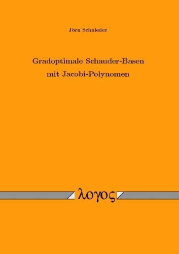 Gradoptimale Schauder-Basen mit Jacobi-Polynomen