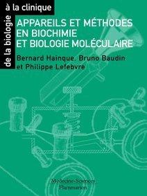 Appareils et méthodes en biochimie et biologie moléculaire