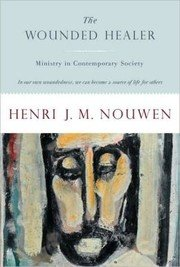 The Wounded Healer - Ministry In Contemporary Society,...
