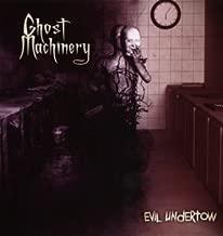 ghost machinery evil undertow