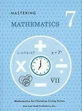 Mastering Mathematics 7 (Rod and Staff Mathematics for Christian Living)