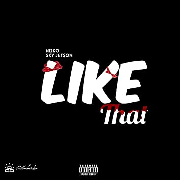 Like That (feat. Sky Jet$on)