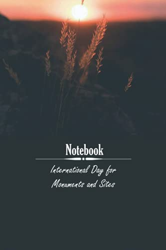International Day for Monuments and Sites: notebook