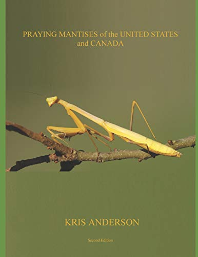 Compare Textbook Prices for Praying Mantises of the United States and Canada  ISBN 9781793025081 by Anderson, Kris