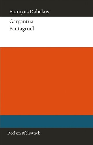 Gargantua. Pantagruel (Reclam Bibliothek)