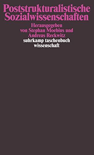 Poststrukturalistische Sozialwissenschaften (suhrkamp taschenbuch wissenschaft)