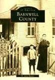 Barnwell County (Images of America)