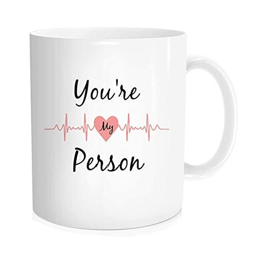 Taza de café o té con texto en inglés 'You're My Person', 'You are My Person and I'm Your Person', para mejor amiga, para tu amante, Greys Anatomy Fans Greys Anatomy, regalo para Best Friend' 11 oz