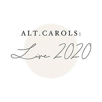 Alt.Carols: Live 2020