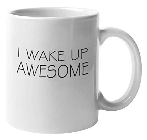 Me despierto impresionante. Taza de regalo de café y té con declaración para uno mismo, madres trabajadoras, papás, hermano, hermana, profesional, abogado, médico, profesor, secretaria, jefa, hombres